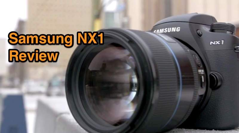 Samsung_NX1 Review