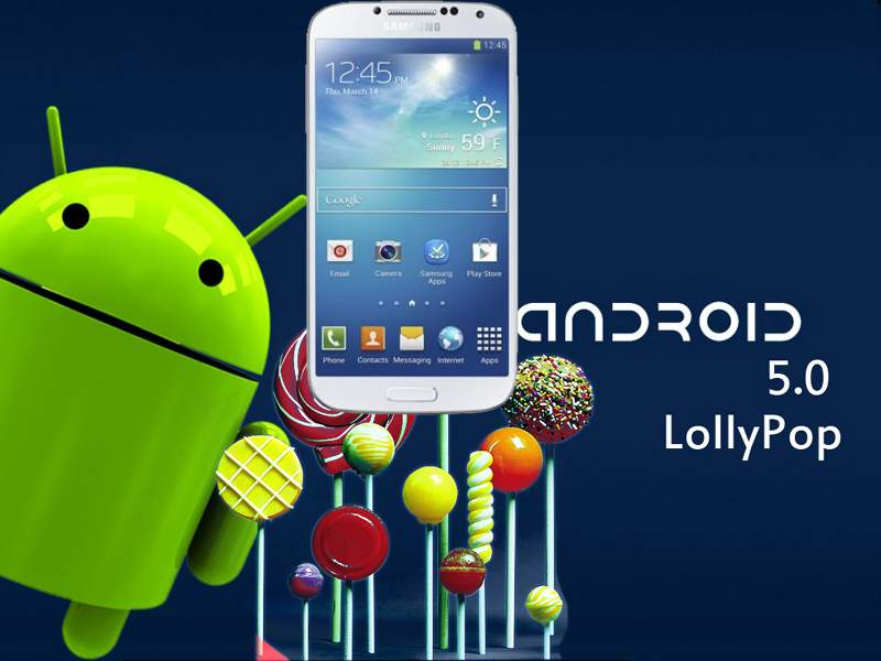 Android 5.0 Lollipop Hits Samsung Galaxy S4 In India